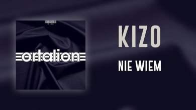Photo of Kizo – Nie wiem