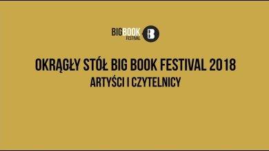 Photo of Okrągły stół Big Book Festival 2018. Artyści i czytelnicy.