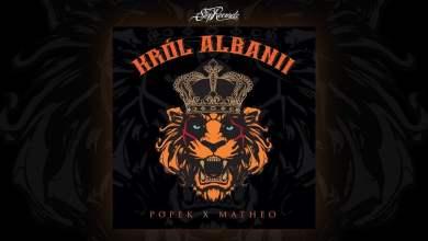 Photo of Popek x Matheo – Król Albanii [cały album]