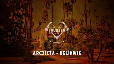 Photo of Arczista – Relikwie (official audio) | WYNURZENIE