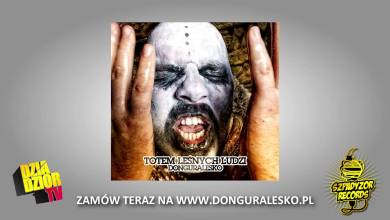Photo of 04. donGURALesko – BETONOWE LASY MOKNĄ (TOTEM LEŚNYCH LUDZI)