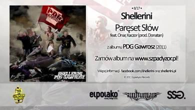 Photo of 08. Shellerini – Paręset Słów feat. Onar, Kaczor (prod. Donatan)