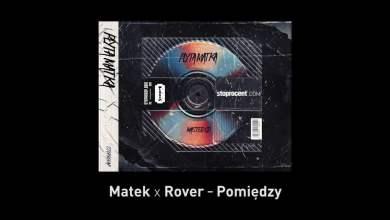 Photo of 6. Matek x Rover – Pomiędzy CD2
