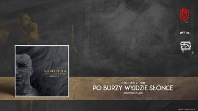Photo of Sebo PPS feat. ZBR – Po burzy wyjdzie słońce (scratch&cuts BDZ)