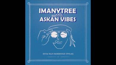 Photo of Imanytree meets Askan Vibes – Freedom Sound + Version