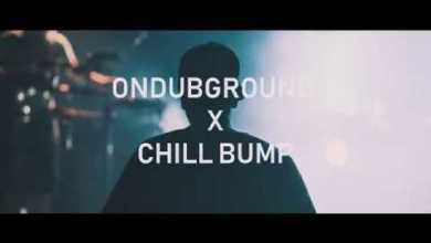 Photo of Ondubground X Chill Bump [Live Teaser]
