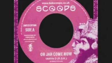 Photo of Oh Jah Come Now+Version-Vanya O, Vibronics (Scoops)