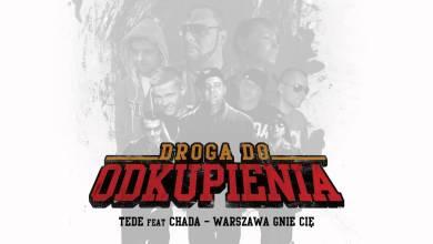 Photo of Tede feat. Chada – Warszawa Gnie Cię