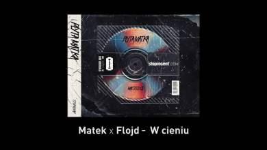 Photo of 6. Matek x Flojd – W cieniu CD1
