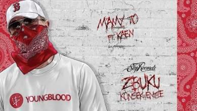 Photo of ZBUKU ft. KaeN – Mamy to