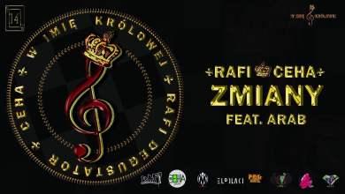 Photo of 14 Rafi / Ceha – Zmiany feat. Arab