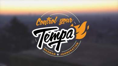 Photo of Jahneration Ft. Naâman – Control Your Tempa