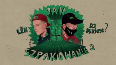 Photo of Jan Szpakowanie 2 feat. DJ Serio92 prod. Leh