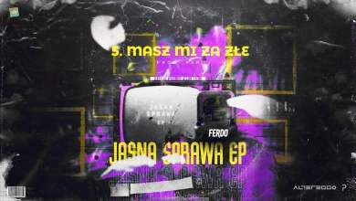 Photo of Ferdo – Masz mi za złe (prod. PSR)