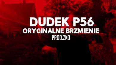 Photo of 02.DUDEK P56 – ORYGINALNE BRZMIENIE PROD.ZKO  MY TAPE D12)