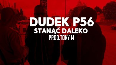 Photo of 04.DUDEK P56 – STANĄĆ DALEKO  PROD.TONY.M (MY TAPE D12)