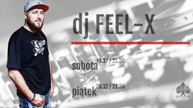 Photo of Dj Feel-x w Nietocie