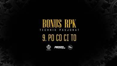 Photo of Bonus RPK – PO CO CI TO // Prod. WOWO.