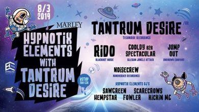 Photo of Hypnotix Elements w/ Tantrum Desire (UK) Zigi/Sawgreen B-day