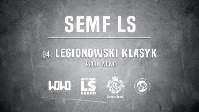 Photo of Semf LS – LEGIONOWSKI KLASYK // Prod. WOWO.