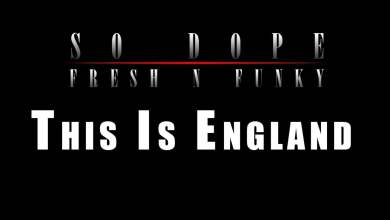 Photo of 02. SoDope – This Is England