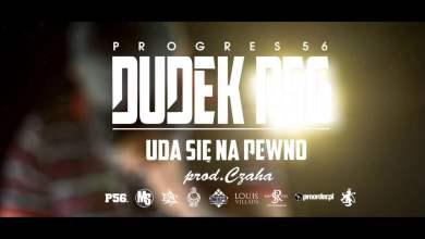 Photo of 03. DUDEK P56 – UDA SIĘ NA PEWNO (Muz. Czaha)  (Progres56 – 9 SOLO Album Oficjalny Odsłuch)