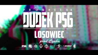 Photo of 09. DUDEK P56 – LOSOWIEC  (muz: CZAHA) (Progres56 – 9 SOLO Album Oficjalny Odsłuch)