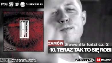 Photo of 10. DUDEK RPK (2011) – TERAZ TAK TO SIĘ ROBI PROD. JARUS
