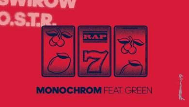 Photo of O.S.T.R. – Monochrom, feat. Green, prod. Killing Skills