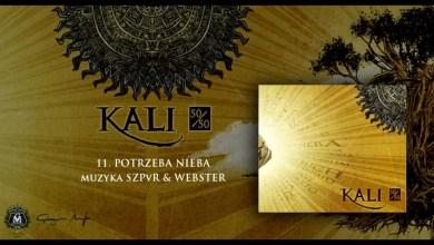 Photo of 11. Kali – Potrzeba nieba (prod. SZPVR & Webster)