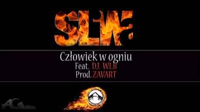 Photo of ŚLIWA feat. DJ WLB – Człowiek W Ogniu (Prod. ZAVART)