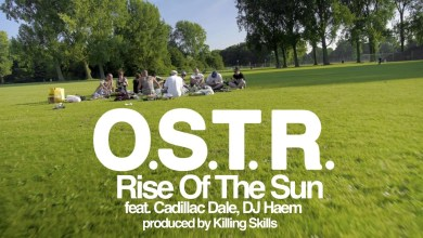 Photo of O.S.T.R. – Rise Of The Sun – feat. Cadillac Dale, DJ Haem – produced by Killing Skills