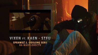Photo of Obejrzyj Vixen ft. KaeN – STFU + 50% EP