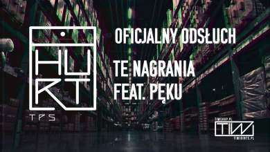 Photo of TPS – Te nagrania feat. Pęku prod. Flame
