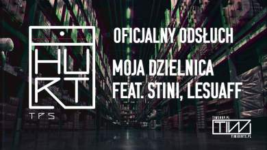 Photo of TPS – Moja dzielnica feat. Lesuaff, Stini prod. Flame