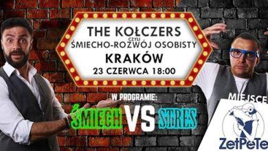 Photo of The Kołczers czyli Śmiecho-Rozwój Osobisty – Kraków!