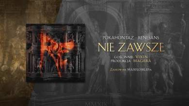 Photo of Pokahontaz ft. Vix.N – Nie zawsze | prod. Magiera | RENESANS