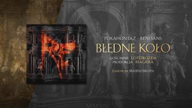 Photo of Pokahontaz ft. LotDrozda – Błędne koło | prod. Magiera | RENESANS