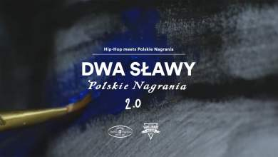 Photo of Dwa Sławy – Polskie Nagrania 2.0 [Official Music Video]