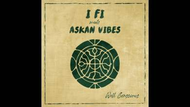 Photo of I Fi meets Askan Vibes – Right Or Wrong + Dub version