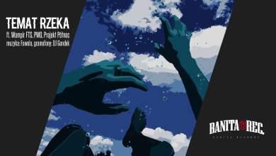 Photo of SUPRAN – TEMAT RZEKA feat. Wampir FTS, PMO, Projekt Północ (prod. FAWOLA / cuty DJ Gondek)