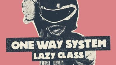 Photo of One Way System [UK] // Lazy Class // 25.10 // Pogłos