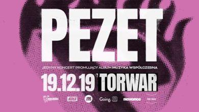 Photo of PEZET – Muzyka Współczesna – Warszawa / Torwar