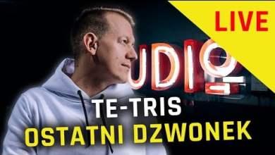 Photo of TE-TRIS – OSTATNI DZWONEK | NA ŻYWO W Y-STUDIO #21