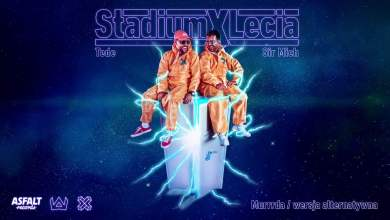 Photo of TEDE & SIR MICH – MURRRDA / WERSJA ALTERNATYWNA / STADIUM X LECIA