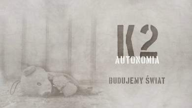 Photo of K2 – Budujemy świat | prod. Joe Bravura | AUTONOMIA