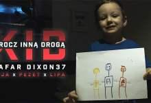 Photo of Kafar Dixon37 ft. Peja, Pezet, Tomasz Lipa Lipnicki – KID – Krocz inną drogą
