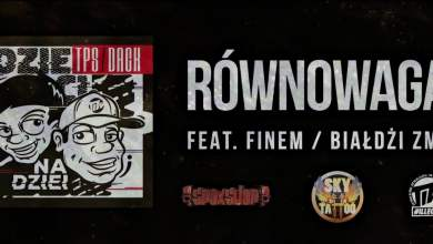 Photo of TPS / Dack feat. Finem / Białdżi ZMM – Równowaga prod. DECHU