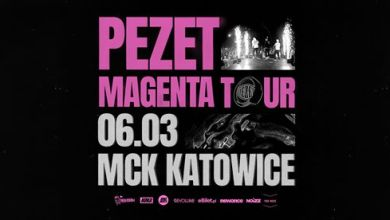 Photo of PEZET – Magenta Tour – Katowice