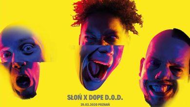 Photo of SŁOŃ X Dope DOD   Poznań 29.02.2020
